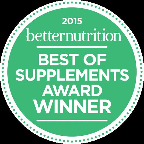 2005 Better Nutrition BEST OF SUPPLEMENTS AWARD WINNER