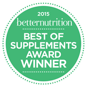 2015 Best of Supplement Award from Better Nutrition Magazine